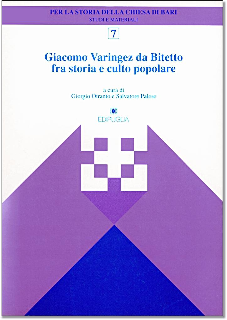 Giacomo varingez da bitetto fra storia e culto popolare edipuglia - Puglia in tavola bitetto ...