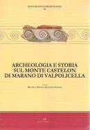 Archeologia Monte Castelon di Marano