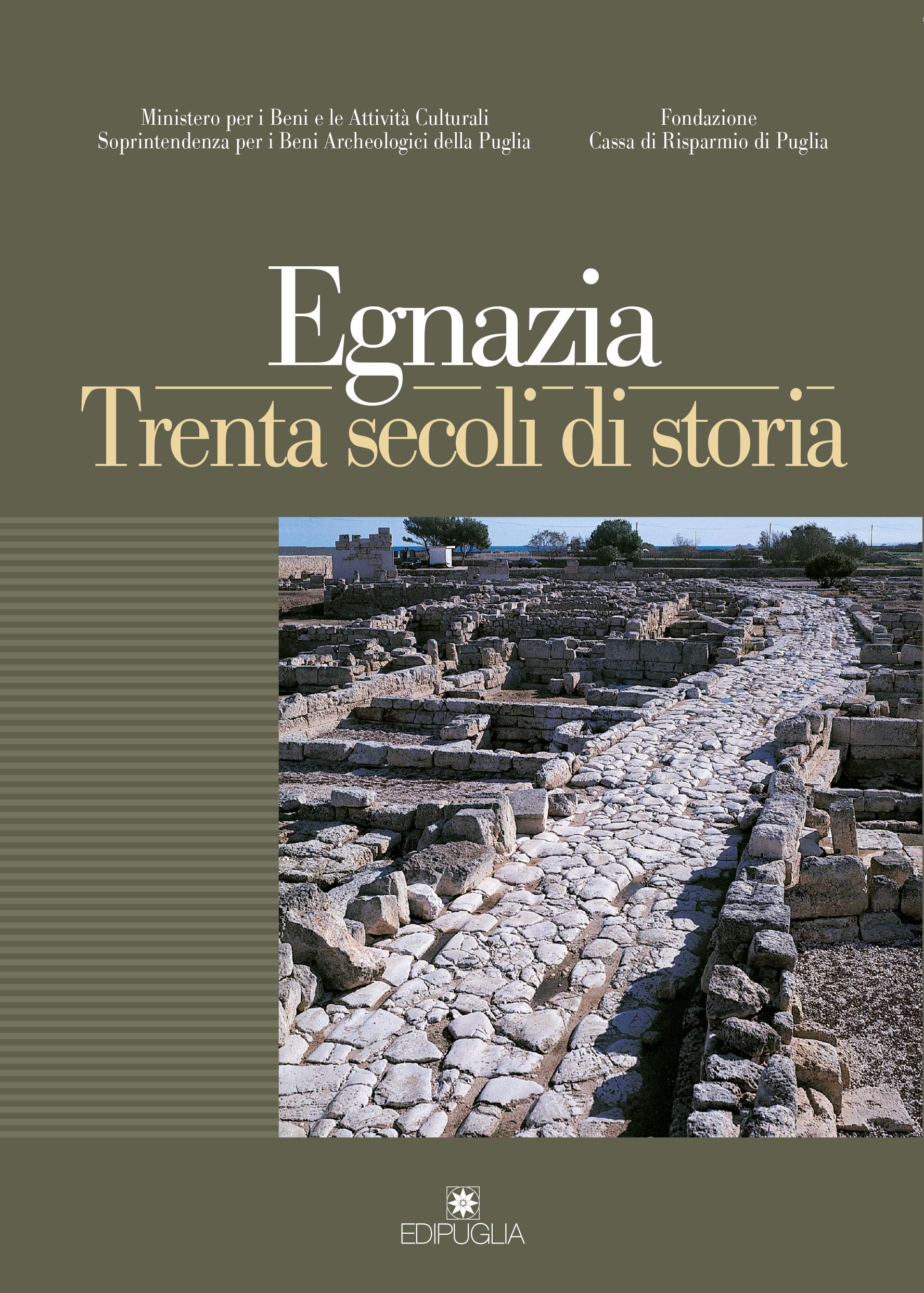 Egnazia trenta secoli di storia edipuglia for 2 case di storia in florida