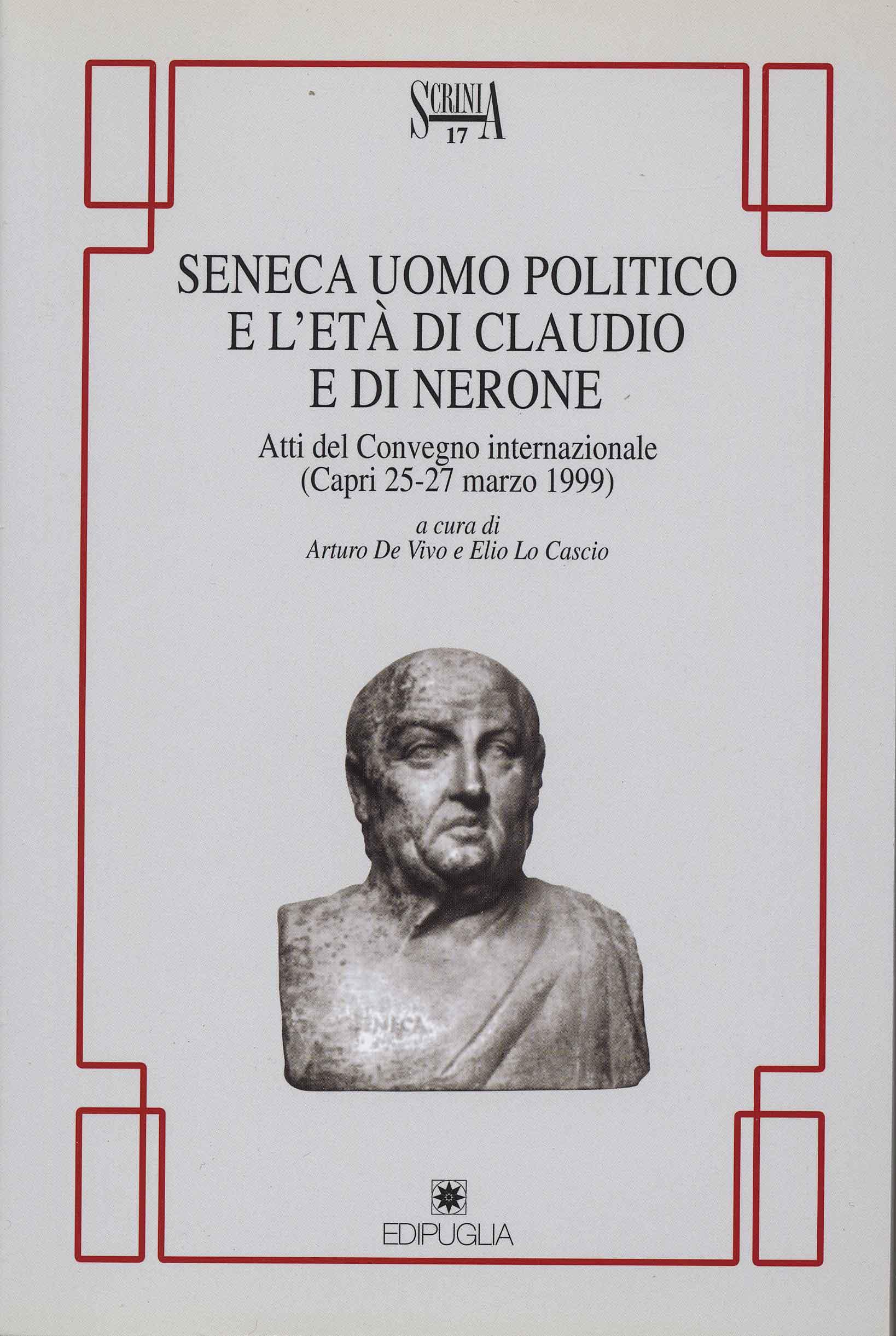 SENECA, UOMO POLITICO E L'ETÀ DI CLAUDIO E DI NERONE
